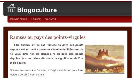 Blogoculture recommande «Ramsès au pays des points-virgules»