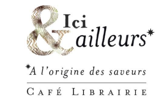 Ici & ailleurs* Café librairie