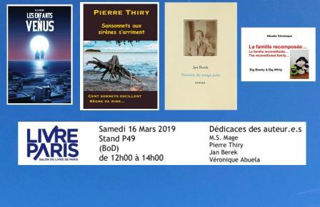 Livre Paris Samedi 16 Mars 12h00 à 14h00 Stand P49