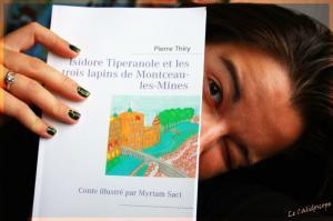 Cali du blog Le Calidoscope vous invite à lire Isidore Tiperanole et les trois lapins de Montceau-les-Mines