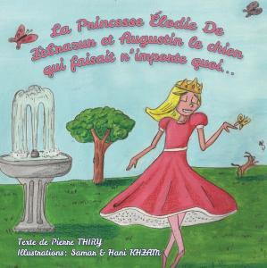 La Princesse Elodie de Zèbrazur et Augustin le chien qui faisait n'importe quoi