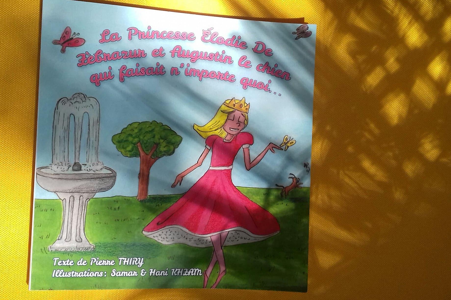 Le galion des etoiles a lu La Princesse Elodie de Zèbrazur et Augustin le chien qui faisait n'importe quoi