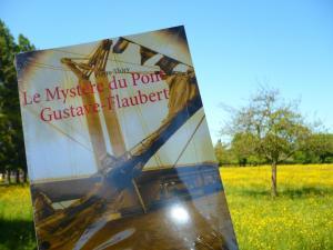Les lectures de l'oncle Paul vous invite à lire Le Mystère du pont Gustave-Flaubert aux champs...