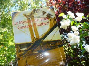 La Chaumière des mots vous recommande Le Mystere du pont Gustave-Flaubert