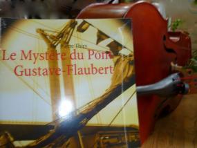 Ma Passion des livres vous invite à lire Le Mystère du pont Gustave-Flaubert